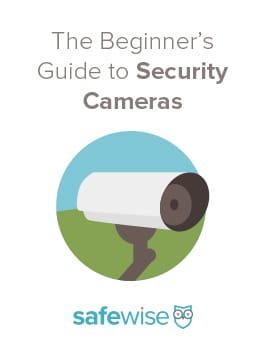 The Beginners Guide to Security Cameras