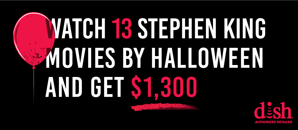 Watch 13 Stephen King Movies By Halloween and get $1,300