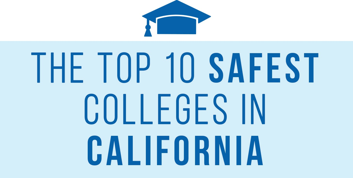 safest college campuses CA header