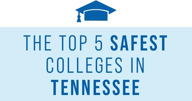 safest college campuses TN header
